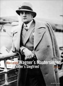 Max Lorenz - Wagner's Mastersinger/Hitler's Siegfried, DVD