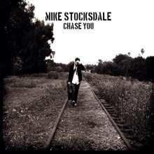 Mike Stocksdale: Chase You, CD