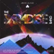 Paradise Band: Above All Else, CD