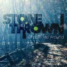 Stonethrown: Chasin Me Around, CD