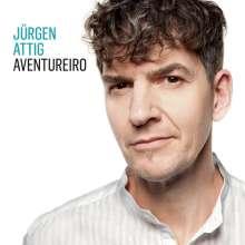 Jürgen Attig: Aventureiro, CD