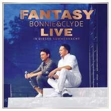 Fantasy: Bonnie & Clyde Live - In dieser Sommernacht, 2 CDs