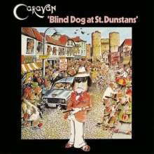 Caravan: Blind Dog At St. Dunstans, CD