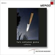"""Luis Antunes Pena (geb. 1973): Kammermusik """"Caffeine"""", CD"""