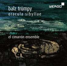 Balz Trümpy (geb. 1946): Oracula Sybillae für Sopran, Bariton, Flöte & Schlagzeug, CD