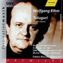 Wolfgang Rihm (geb. 1952): Tutuguri (Poeme danse) für Sprecher,Chor,Orchester, 2 CDs