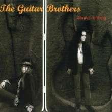 Guitar Brothers: ...Always Running, CD
