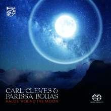 Carl Cleves & Parissa Bouas: Halos 'Round The Moon, SACD