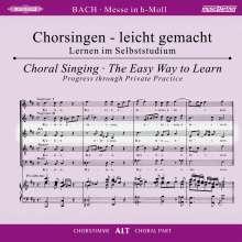 Chorsingen leicht gemacht: Bach, Messe h-moll BWV 232 (Alt), 2 CDs