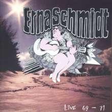 Erna Schmidt: Live 1969 - 1971, CD
