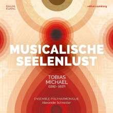 Tobias Michael (1592-1657): Musicalische Seelenlust, CD