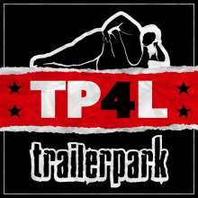 Trailerpark: TP4L (Limited-Edition-Box), 2 CDs