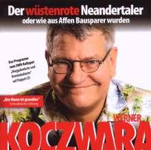 Koczwara,Werner: Der wüstenrote Neandertaler, 2 CDs