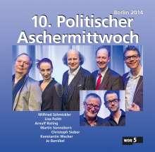 10. Politischer Aschermittwoch: Berlin 2014, 2 CDs