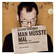 Severin Groebner: Man müsste mal..., CD