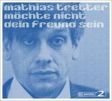 Mathias Tretter: Mathias Tretter möchte nicht dein Freund sein, 2 CDs