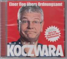 Werner Koczwara: Einer flog übers Ordnungsamt, CD