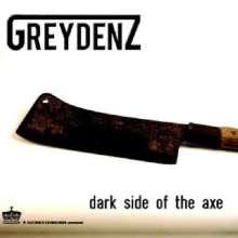 Greydenz: Dark Side Of The Axe, CD
