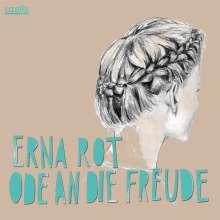 Erna Rot: Ode an die Freude, CD