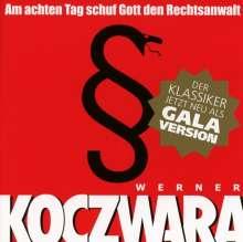 Werner Koczwara: Am achten Tag schuf Gott den Rechtsanwalt (Galaversion), 2 CDs