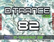 D.Trance 82 (+ D.Techno 39), 4 CDs