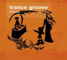 Trance Groove: Orange, CD