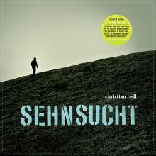 Christian Redl: Sehnsucht (Limited Edition) (LP + CD), LP