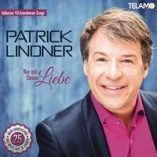 Patrick Lindner: Nur mit deiner Liebe, 2 CDs
