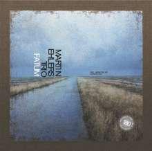 Martin Ehlers (geb. 1962): Fatum (180g), LP