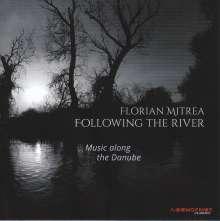 Florian Mitrea - Following the River, CD