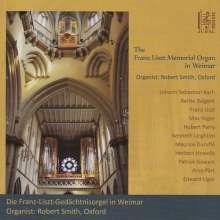 Robert Smith - The Franz Liszt Memorial Organ in Weimar, CD