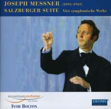 Joseph Messner (1893-1969): Salzburger Suite op.51, CD