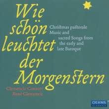 Wie schön leuchtet der Morgenstern - Barocke Weihnachten, CD