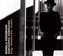 Gunilla Süssmann - Variations Serieuses, CD