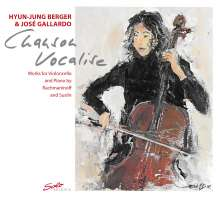 Hyun-Jung Berger & Jose Gallardo - Chanson Vocalise, CD