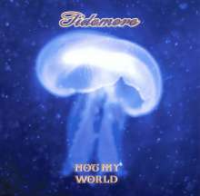 Tidemore: Not My World, CD