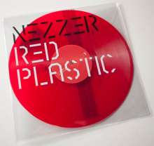 Nezzer: Red Plastic (Red Vinyl), LP