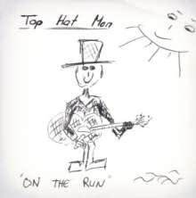 Top Hat Man: On The Run, CD