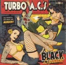 Turbo A. C.'s: Black Lipstick (Limited Ed.), Single 7""