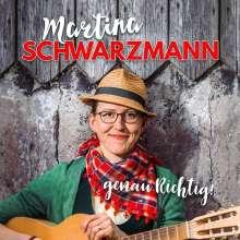 Martina Schwarzmann: Genau richtig!, 2 CDs