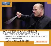 Walter Braunfels (1882-1954): Orchesterlieder Vol.1, CD