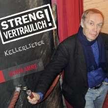 Achim Amme: Streng vertraulich! (Kellerlieder), CD