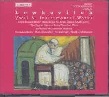 Bernhard Lewkovitch (geb. 1927): Chorwerke, 2 CDs