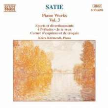 Erik Satie (1866-1925): Klavierwerke Vol.3, CD