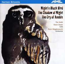 Harrison Birtwistle (geb. 1934): Night's Black Bird, CD