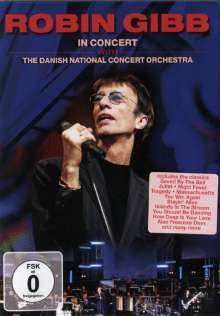 Robin Gibb: In Concert With The Danish National Concert Orchestra, DVD
