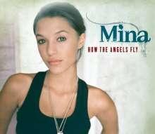 Mina: How The Angels Fly, Maxi-CD