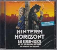Hinterm Horizont-Das Musical über das Mädchen aus Ostberlin, CD