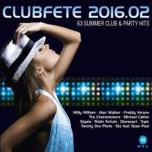 Clubfete 2016.02: 63 Summer Club & Party Hits, 3 CDs