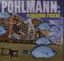 Pohlmann: Fliegende Fische, CD